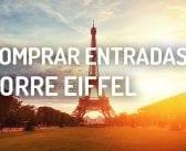 Comprar Entradas Torre Eiffel de París