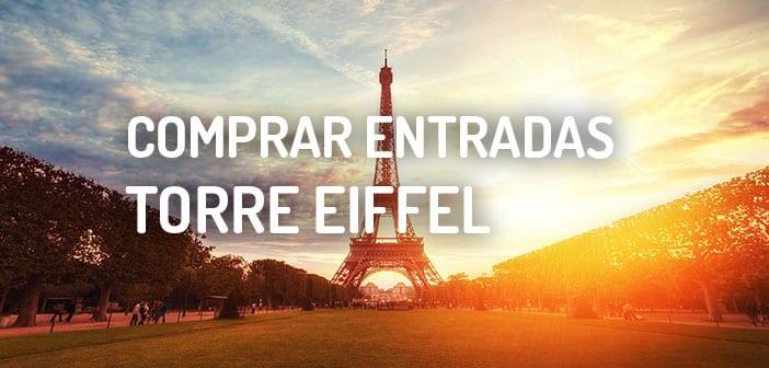 COMPRAR ENTRADAS TORRE EIFFEL