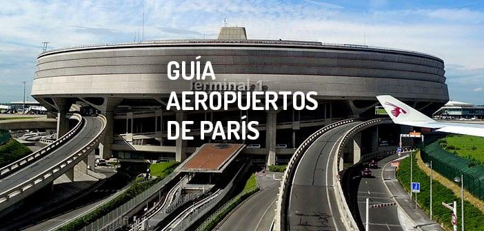 Guía de los Aeropuertos de París