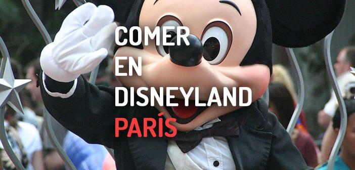 Dónde comer en Disneyland París
