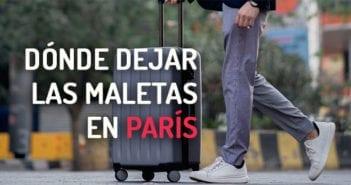 Dónde dejar las maletas en París